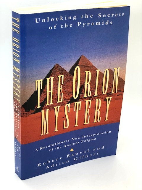 The Orion Mystery: Unlocking the Secrets of the Pyramid