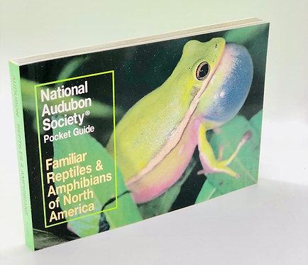 National Audubon Society Pocket Guide: Reptials & Amphibians of North America