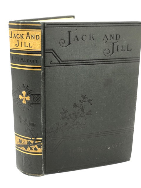 Jack and Jill by Louisa May Alcott