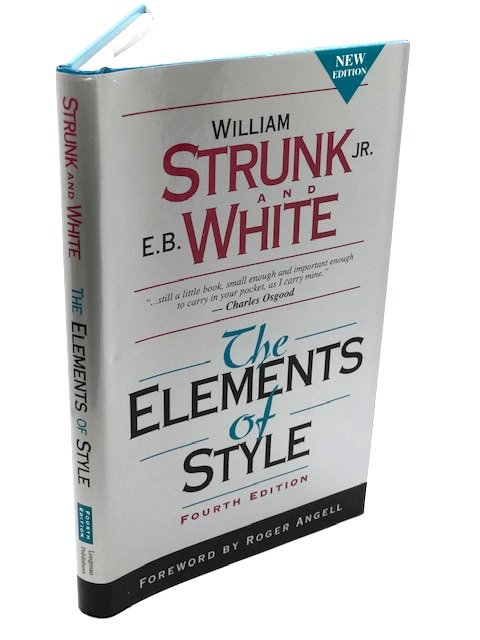 Strunk & White: The Elements of Style (4th Edition)