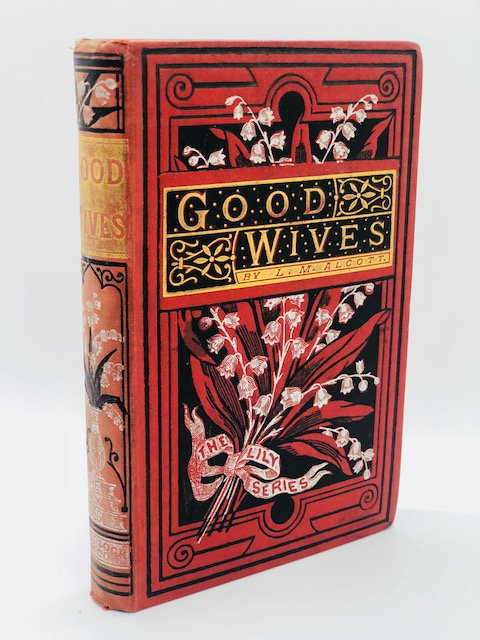 Good Wives, by Louisa May Alcott