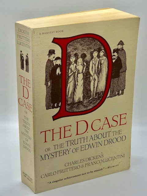 The D Case: or, the Truth About the Mystery of Edwin Drood