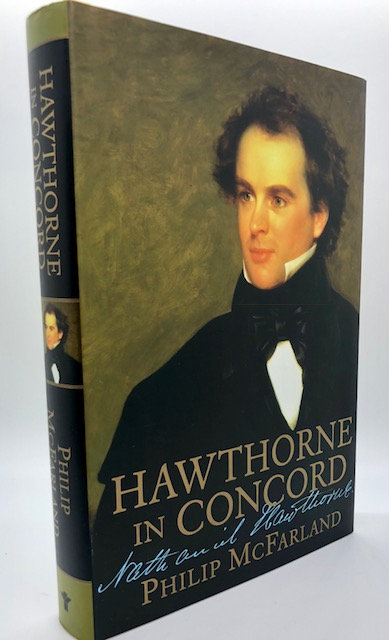 Hawthorne In Concord, by Philip McFarland