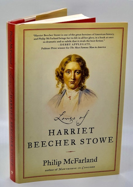 Loves of Harriet Beecher Stowe, by Philp McFarland