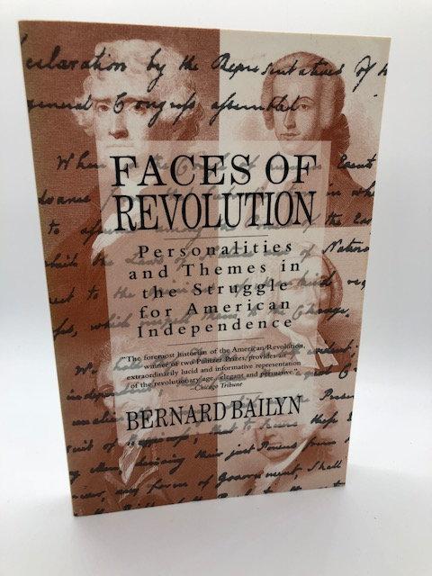Faces of Revolution, by Bernard Bailyn