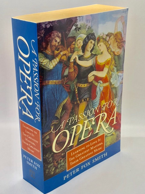 A Passion for Opera, by Peter Fox