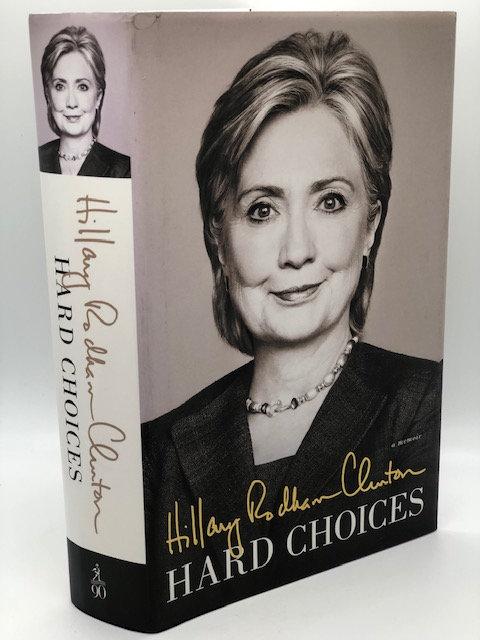 Hillary Rodham Clinton: Hard Choices (A Memoir)
