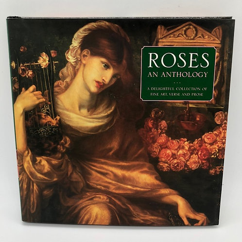 Roses: An Anthology