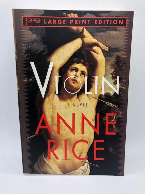 Violin, by Anne Rice