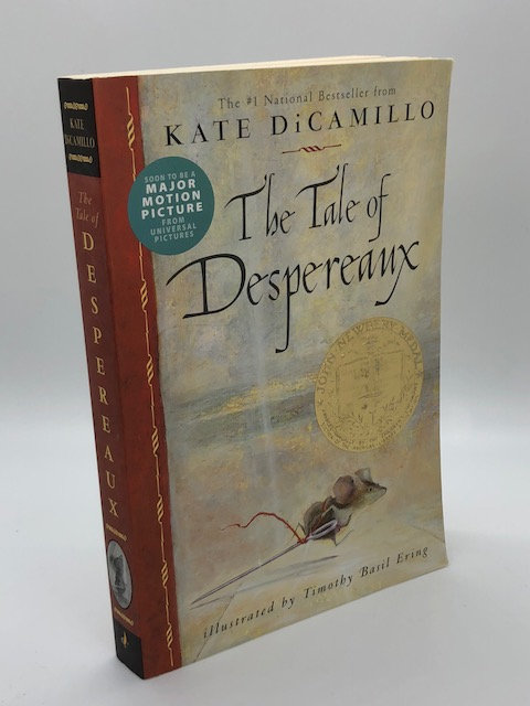 The Tale of Despereaux, by Kate DiCamillo