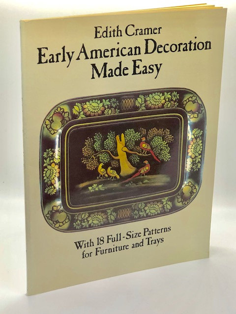 Early American Decoration Made Easy, by Edith Cramer