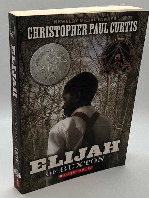 Elijah of Buxton, by Christopher Paul Curtis