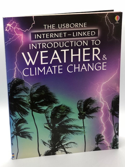 Introduction to Weather & Climate Change (Usborne Internet-Linked)