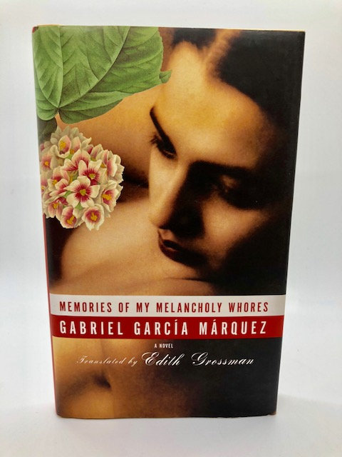 Memories of My Melancholy Whores, by Gabriel Harcia Marquez