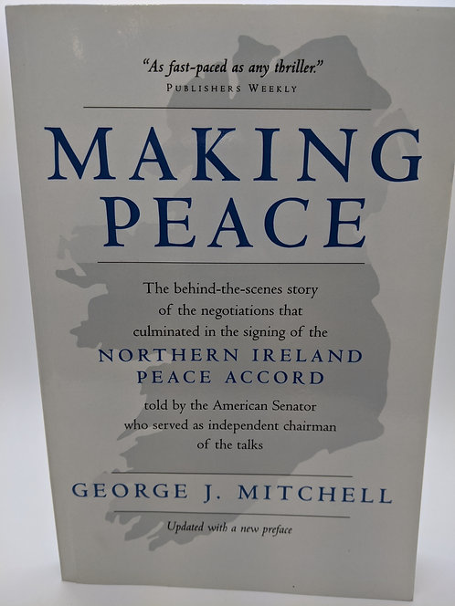 Making Peace: Northern Ireland Peace Accord
