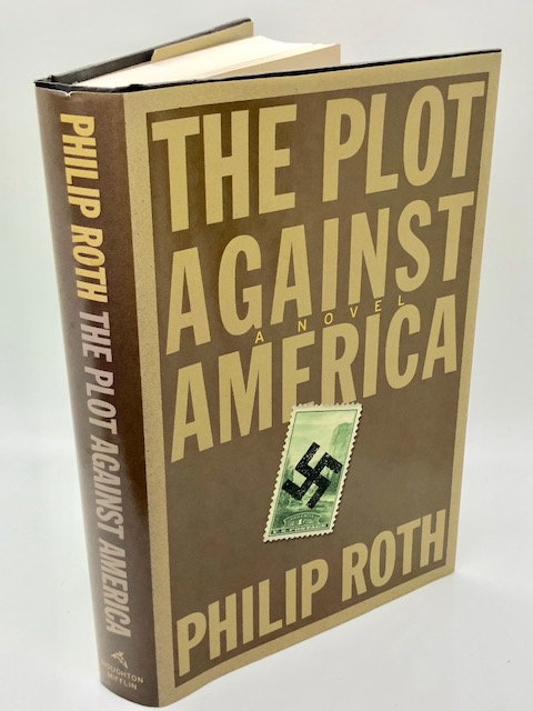 The Plot Against America: A Novel, by Philip Roth