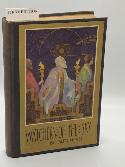 Watchers of the Sky (Vol. 1 in The Torch-Bearers Trilogy), by Alfred Noyes