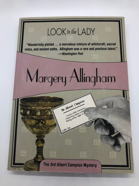 Look to the Lady (Albert Campion Mystery), by Margery Allingham