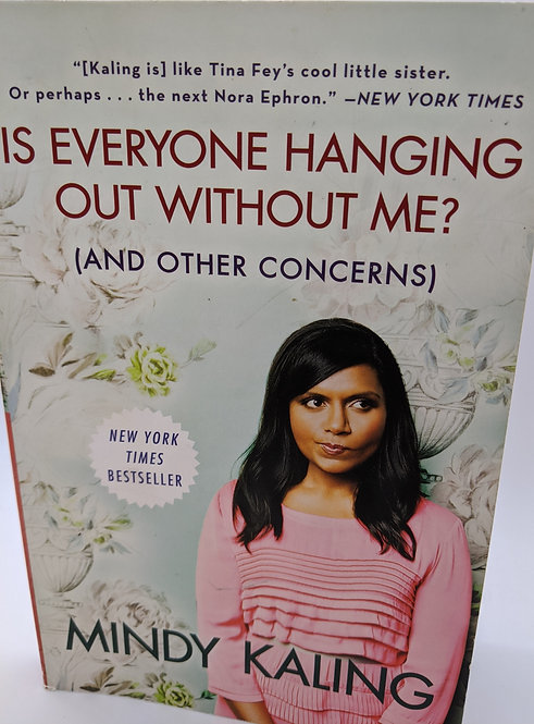 Is Everyone Hanging Out Without Me? (And other Concerns)