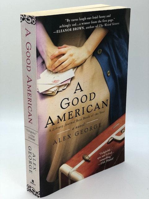 A Good American: A Novel, by Alex George