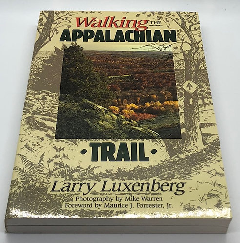Walking The Applachian Trail, by Larry Luxenberg