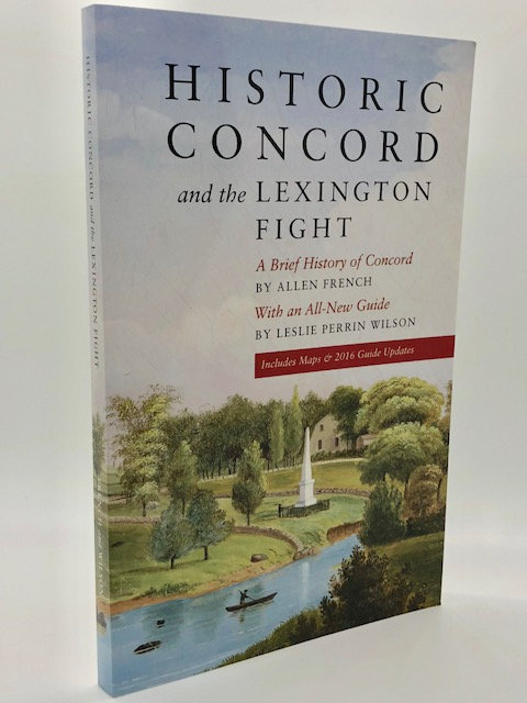 Historic Concord and the Lexington Fight, by Allen French