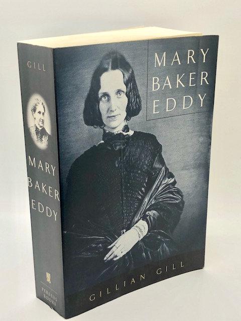Mary Baker Eddy, by Gillian Gill