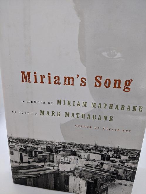 Miriam's Song: A Memoir by Miriam Mathabane as told to Mark Mathabane