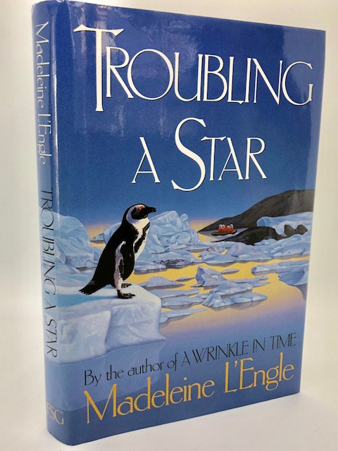 Troubling a Star (The Austin Family Chronicles, Book 5) by Madeline L'Engle