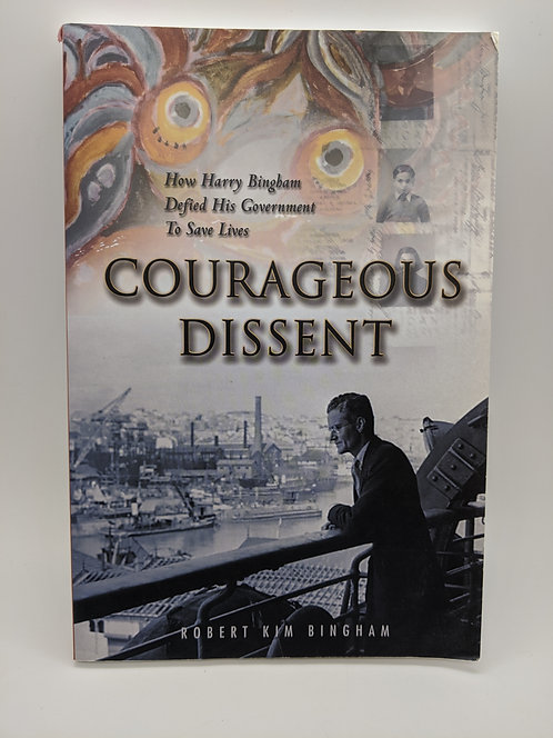Courageous Dissent: How Harry Bingham Defied His Government To Save Lives