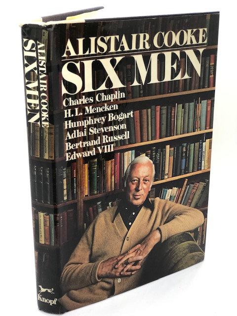 Six Men, by Alistair Cooke