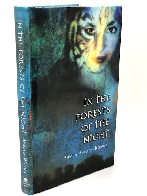 In the Forests of the Night, by Amelia Arwater-Rhodes