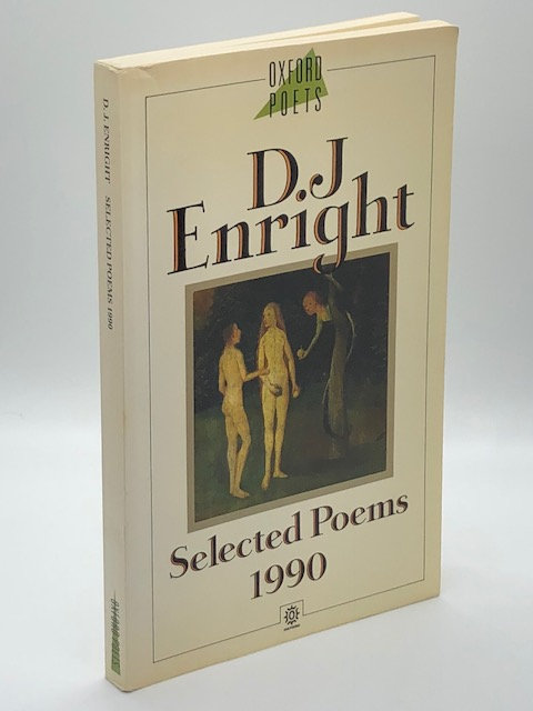 Selected Poems (1990), by D.J. Enright