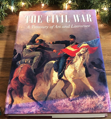 The Civil War: A Treasury of Art and Literature