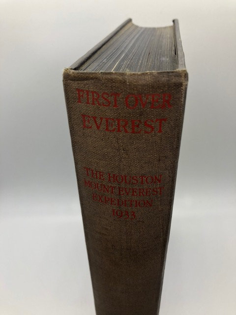 FIRST OVER EVEREST! : The Houston-Mount Everest Expedition, 1933