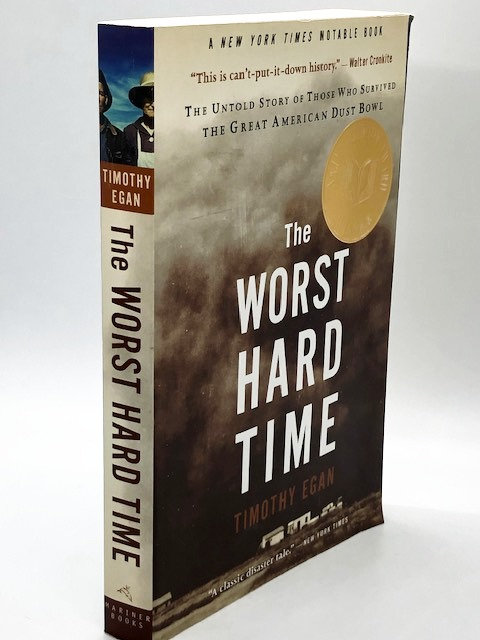 The Worst Hard Time, by Timothy Egan
