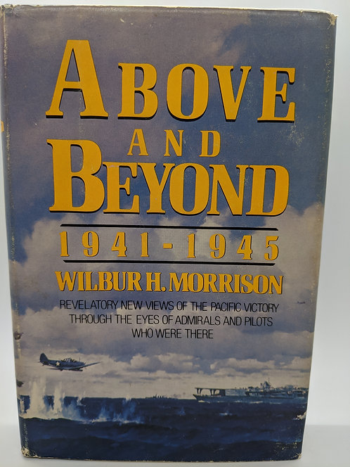 Above and Beyond, 1941-1945: Revelatory New Views of the Pacific Victory
