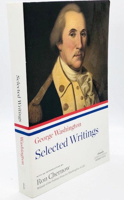 Selected Writings of George Washington, by George Washington
