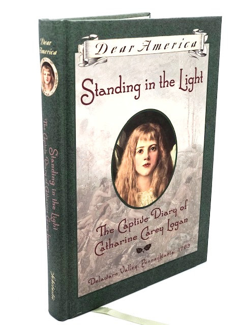 Standing in the Light: The Captive Diary of Catharine Carey Logan