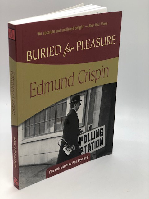 Buried for Pleasure (The Gervase Fen Mysteries), by Edmund Crispin