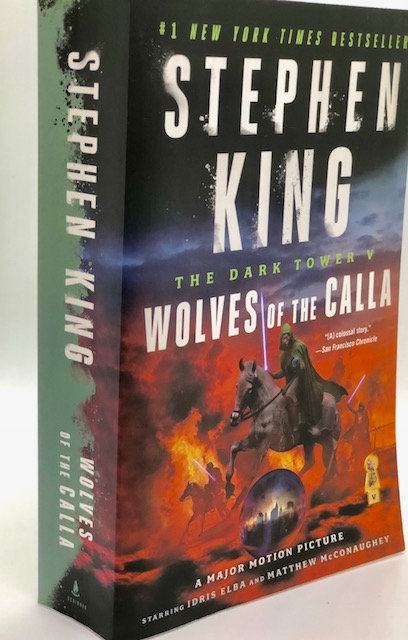 Wolves of the Calla: The Dark Tower V, by Stephen King