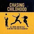 Chasing Childhood (2).jpeg