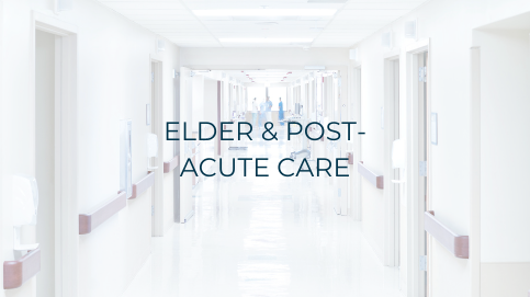 ELDER & POST-ACUTE CARE