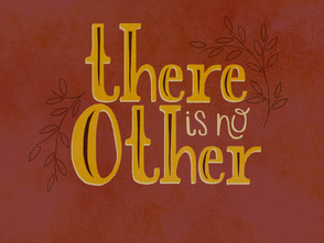 There Is No Other