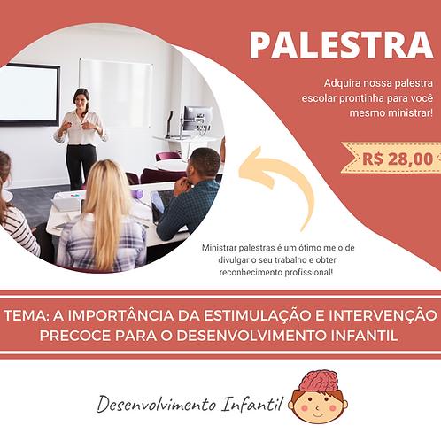 PALESTRA: DESENVOLVIMENTO INFANTIL