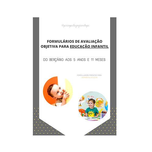 FORMULÁRIOS DE AVALIAÇÃO OBJETIVA - EDUCAÇÃO INFANTIL