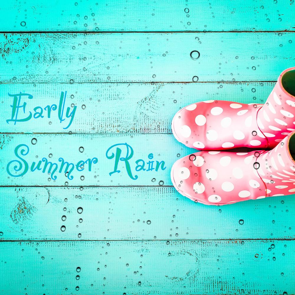 Early Summer Rain