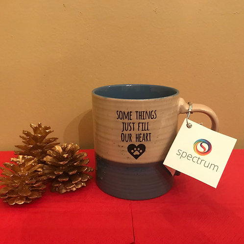 Some Things Just Fill Out Heart - Ceramic Mug