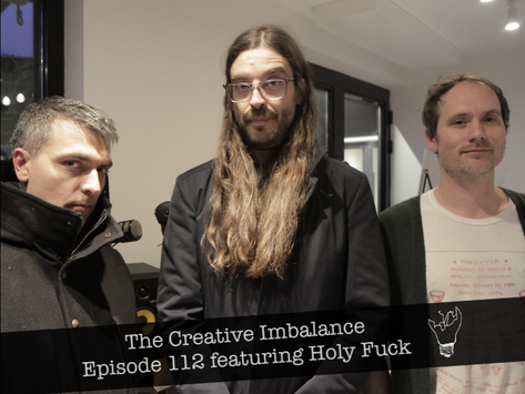 Episode 112 featuring Holy Fuck