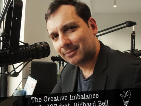 Episode 107 featuring Richard Bell